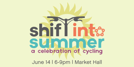 Shift into Summer: a celebration of cycling